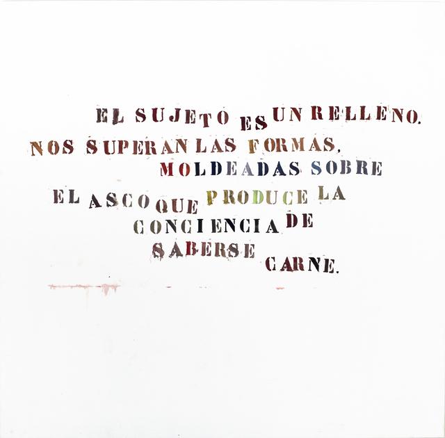Gustavo Marrone, 'Untitled (El Sujeto...)', 2006, Cosmocosa