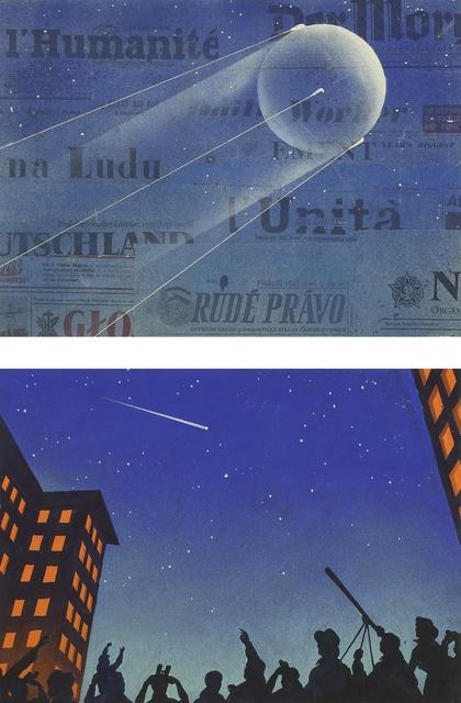 "Andrei Sokolov, 'TWO PAINTINGS OF THE SATELLITE SPUTNIK, ""СПУТНИК ЛЕТИТ!"" [""SPUTNIK FLIES!""], ""ПЕРВЫИ В МИРЕ"" [""THE FIRST EVER""], RUSSIA, CA. 1958', Sotheby's"
