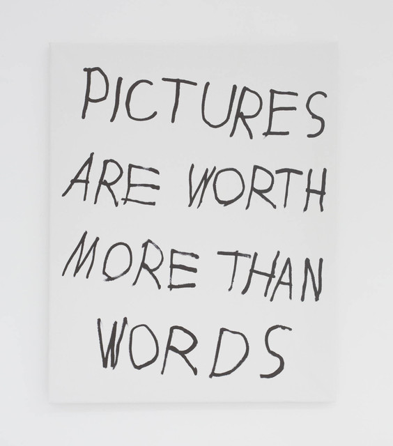 , 'PICTURES ARE WORTH MORE THAN WORDS,' 2016, The Hole