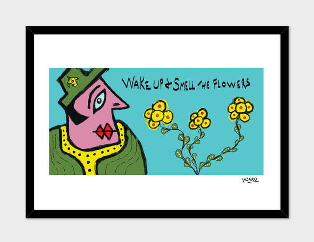 , 'Wake up and smell the flowers,' 2017, Art Collection NYC