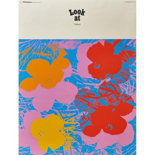 Andy Warhol, 'Look at Warhol (Flowers)  exhibition poster for Galerie Thomas', 1970, Print, Screenprint in colors, Rago/Wright