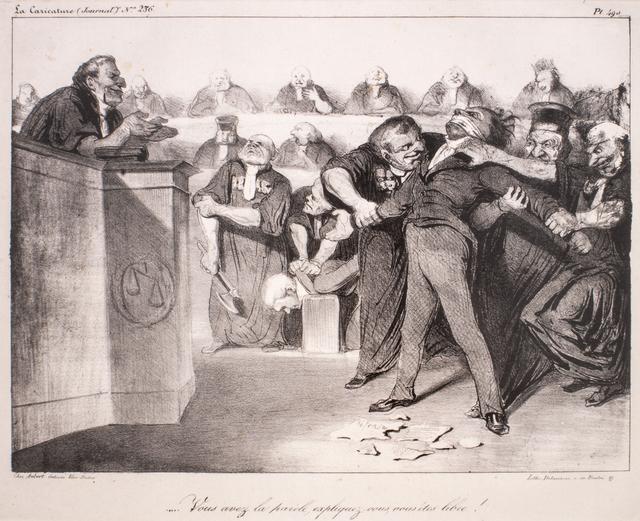 Honoré Daumier, 'Vous avez la parole, expliquez-vous, vous etes libre', 1833-1835, Wallector