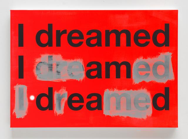 , 'I dreamed A (TBC),' 2017, KÖNIG GALERIE