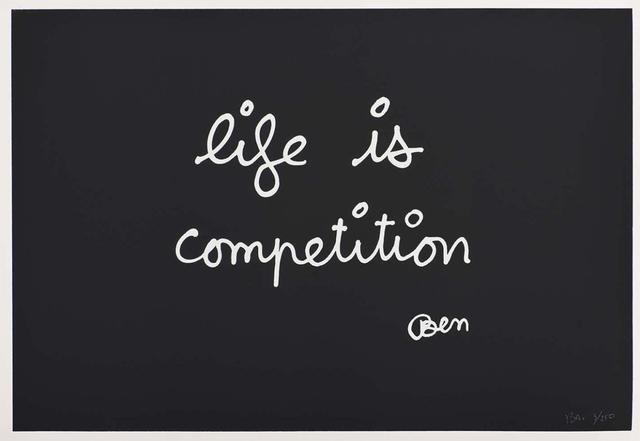 Ben Vautier, 'Life is Competition', 1992, Hans den Hollander Prints