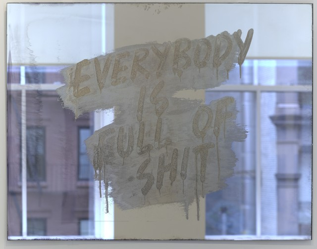 Mel Bochner, 'Everybody is Full of Shit', 2018, Print, Etched and silvered glass, DELAHUNTY