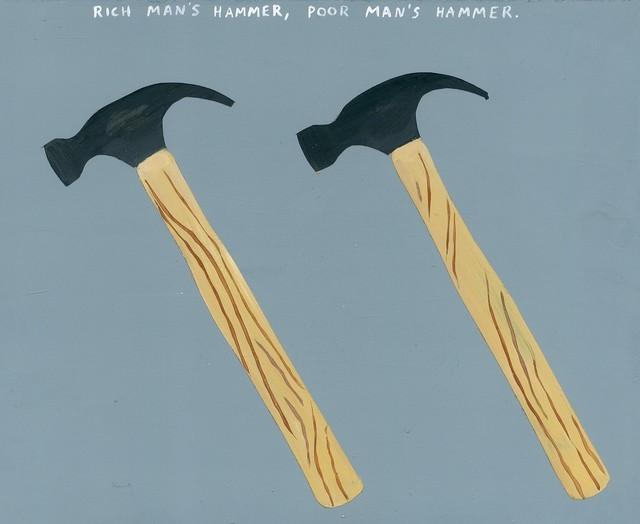 , 'Rich Man's Hammer, Poor Man's Hammer.,' 2017, Richard Heller Gallery