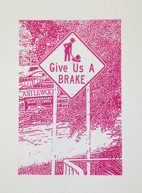 , 'Roadwork Ahead Series: Give Us a BRAKE,' 2015, Ruiz-Healy Art