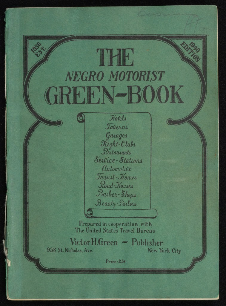 Cover of The Negro Motorist Green Book published by Victor H. Green, 1940
