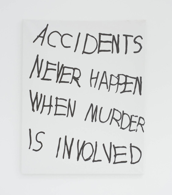 , 'ACCIDENTS NEVER HAPPEN WHEN MURDER IS INVOLVED,' 2016, The Hole