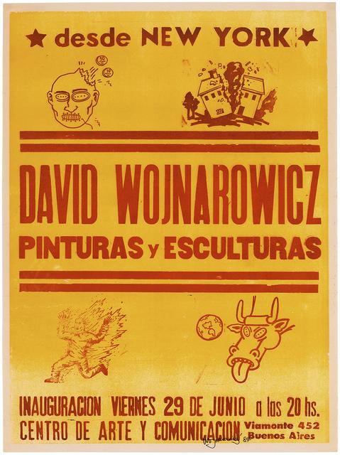 , 'desde NEW YORK, David Wojnarowicz, Pinturas y Esculturas, CENTRO DE ARTE Y COMUNICACIÓN,' 1984, Cosmocosa