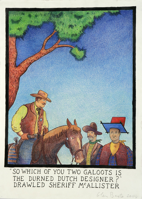 Glen Baxter, 'So Which of you Two Galoots is the durned Dutch Designer? Drawled Sheriff McAllister', 2004, Flowers