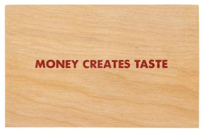 Money Creates Taste