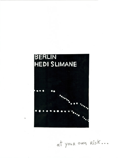 ", '""Berlin"" by Hedi Slimane,' 2013, Gavlak"