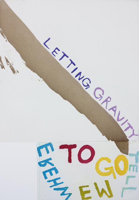 , 'LETTING GRAVITY TELL ME WHERE TO GO,' 2014, Paulson Fontaine Press