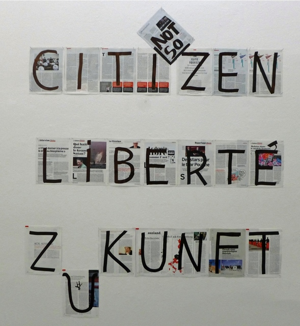 , 'CITI ZEN, LIBERTÉ, ZUKUNFT,' 2015, Christine König Galerie