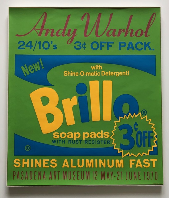, 'Original exhibition poster for Andy Warhol: Pasadena Art Museum [Brillo] (not in F. & S.),' 1970, Joseph K. Levene Fine Art, Ltd.