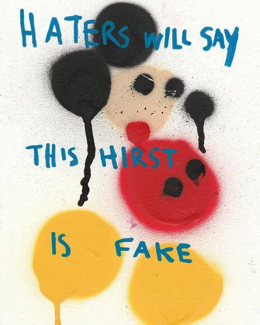 , 'Haters Will Say This Hirst is Fake,' 2016, Imitate Modern