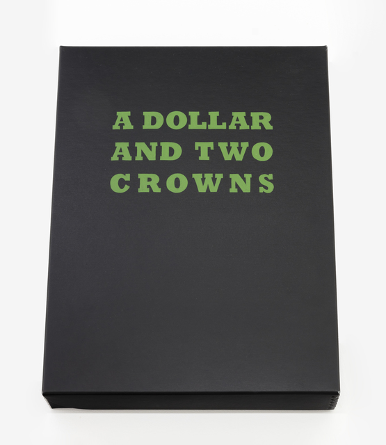 , 'A Dollar and Two Crowns ,' 2018, MKG127