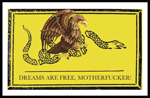 , 'Dreams are free, motherfucker!,' 2009, CURRO