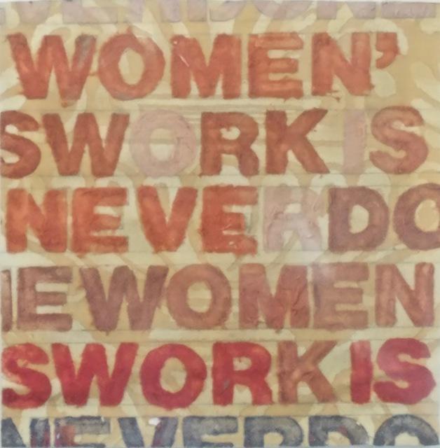 , 'Women's Work is Never Done,' 2016, Miller White Fine Arts