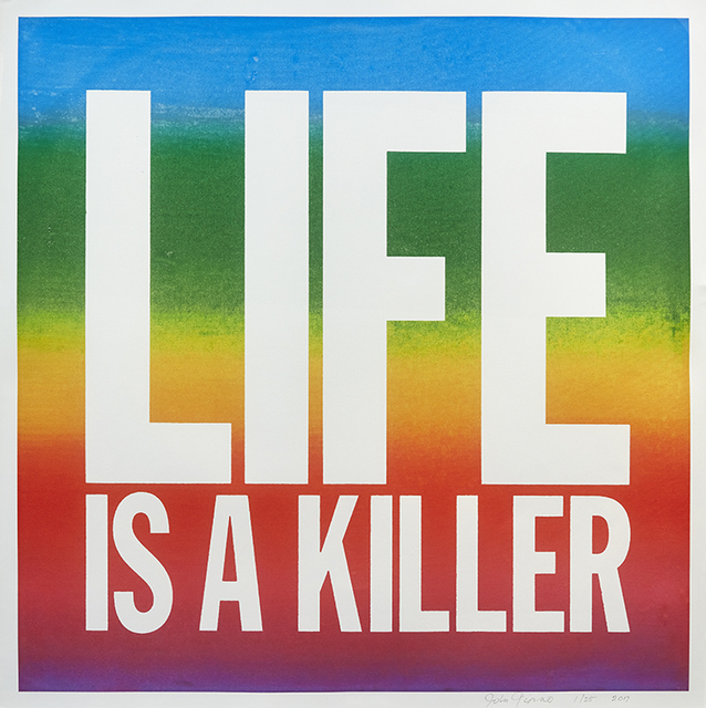 John Giorno, 'Life Is A Killer', 2017, Lyndsey Ingram
