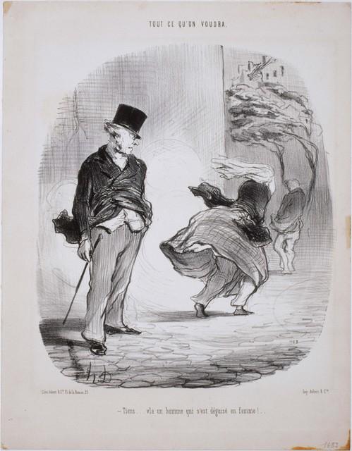 Honoré Daumier, 'Tout ce qu'on voudra: Tiens...V'la un homme qui s'est déguisé en femme…', 1848, Phillips Collection