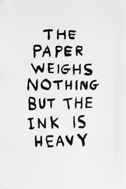 , 'The Paper Weighs Nothing but the Ink is Heavy,' 2014, Hang-Up Gallery