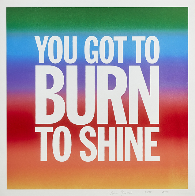 , 'You Got To Burn To Shine,' 2017, Lyndsey Ingram