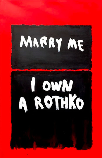 , 'Marry Me I Own a Rothko,' 2017, Imitate Modern