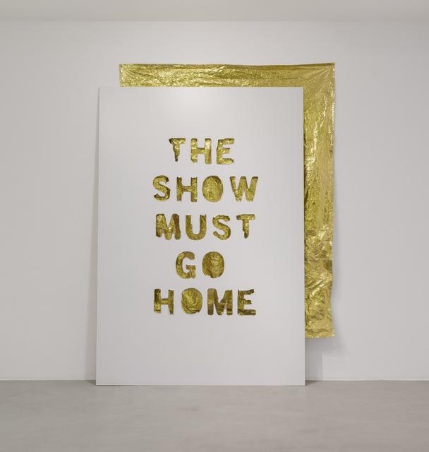 , 'The Show Must Go Home,' 2013, Michel Rein Paris/Brussels