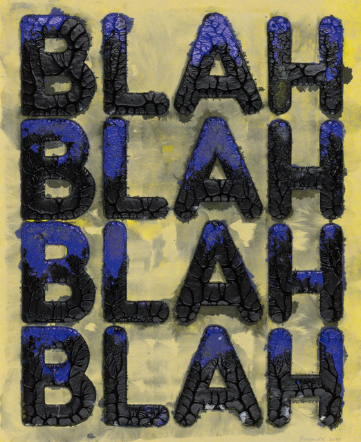 Mel Bochner, 'Blah, Blah, Blah', 2020, Print, Monoprint with collage, engraving and embossment on hand-dyed Twinrocker handmade paper, Two Palms