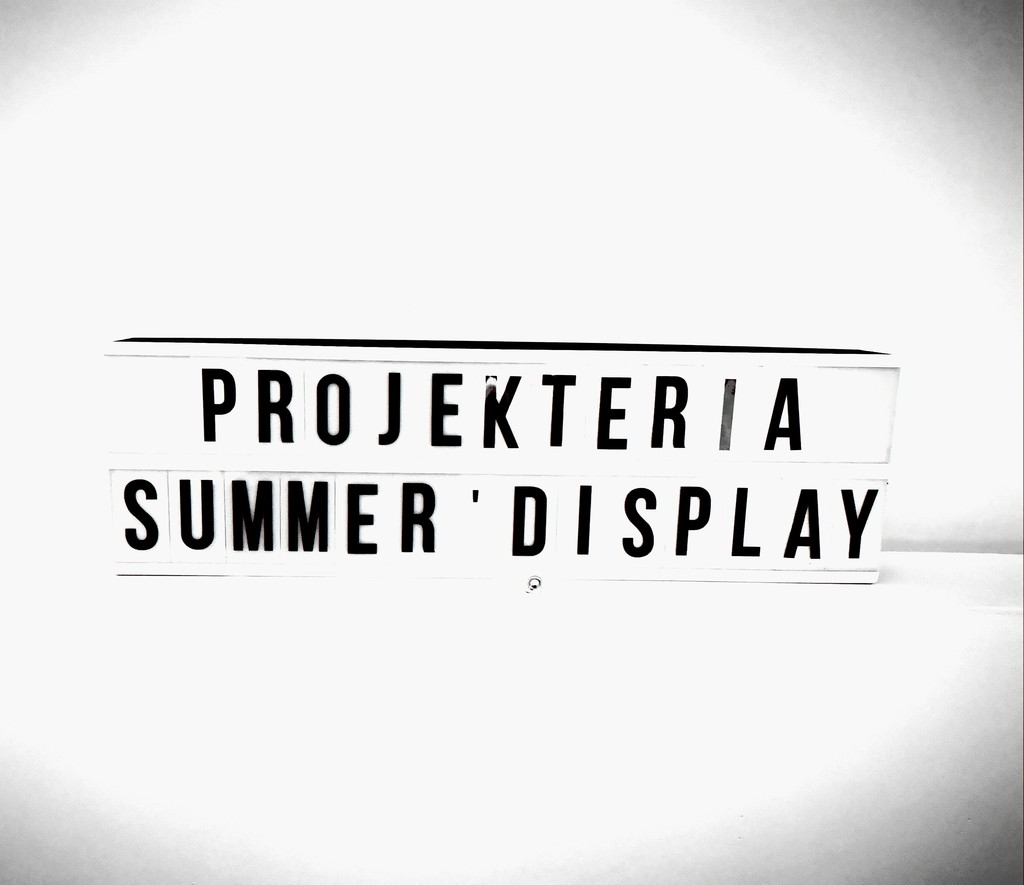 On show in Projekteria [Art Gallery] Summer Display'18. Until August 30 th