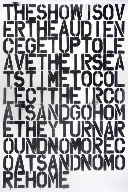 Christopher Wool, 'Untitled (The Show Is Over)', 1993, Tate Ward Auctions