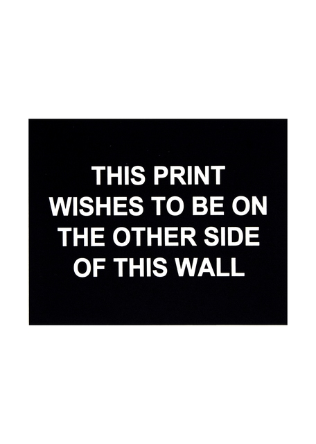 , 'This print wishes to be on the other side of this wall,' 2016, Polígrafa Obra Gráfica