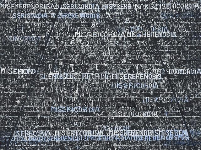 , 'MISERICORDIAMISERERENOBIS ,' 2016, Sun Gallery