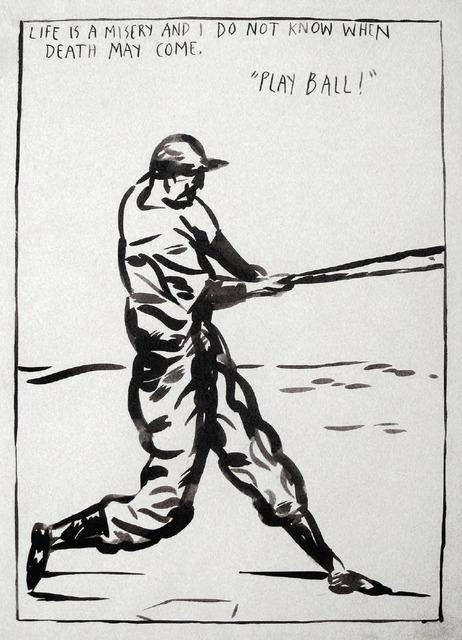 Raymond Pettibon, 'Untitled (Play Ball!)', 1989, Print, Silkscreen, Robert Berman Gallery