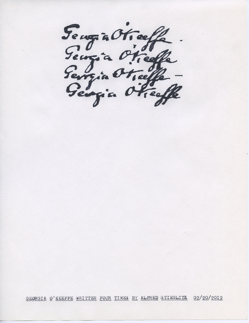 """, '""""Georgia O'Keeffe Written Four Times by Alfred Stieglitz"""" in the series """"Typewriter Drawings"""",' 2019, Catharine Clark Gallery"""