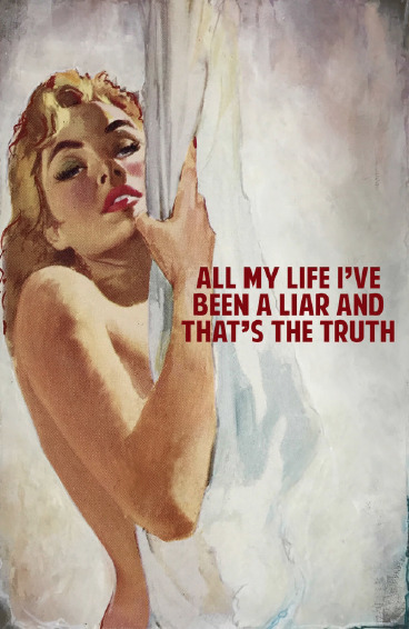 , 'All My Life I've Been A Liar And Thats The Truth ,' 2017, Maddox Gallery