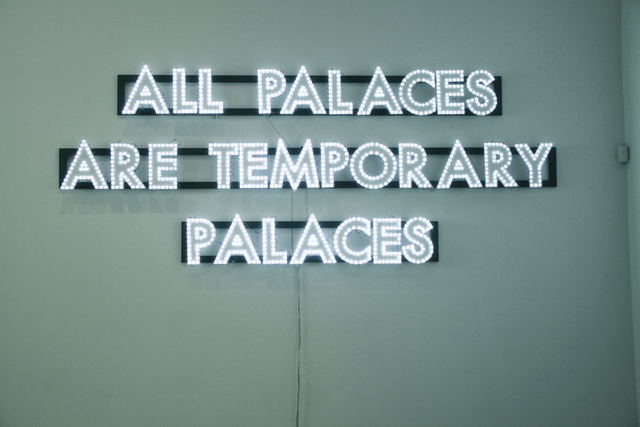 , 'All Palaces,' 2013, The Office