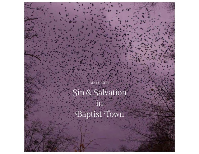 , 'Sin & Salvation in Baptist Town,' 2018, jdc Fine Art