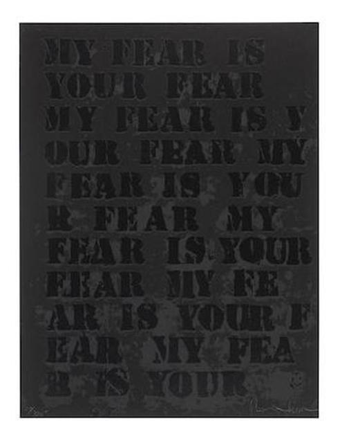 Glenn Ligon, 'My Fear is Your Fear', 1995, Print, Screenprint on black wove paper, EHC Fine Art Gallery Auction