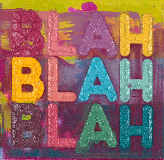Mel Bochner, 'Blah, Blah, Blah', 2019, DTR Modern Galleries