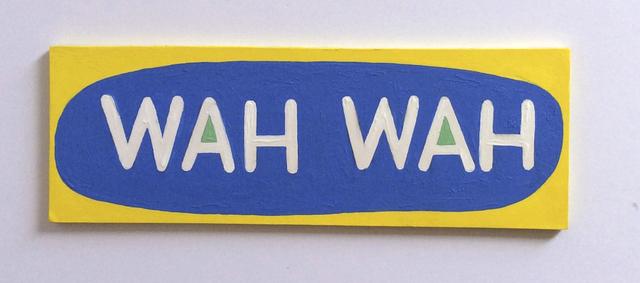 , 'WAH WAH,' 2014, Albert Merola Gallery