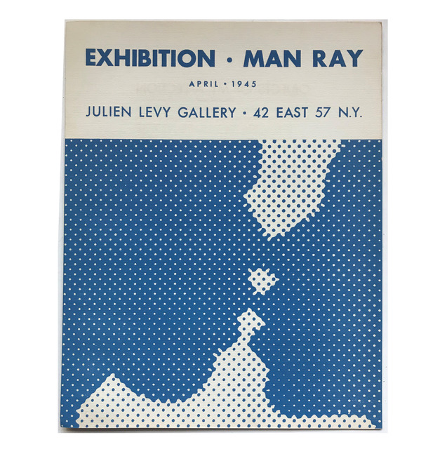 "Man Ray, '""Exhibition-Man Ray"", 1945, Exhibition Catalogue, Julien Levy Gallery NYC, Designed by Duchamp, RARE', 1945, VINCE fine arts/ephemera"