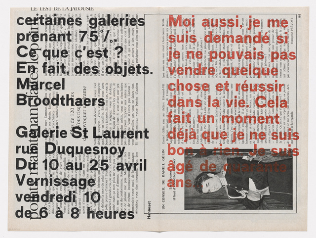 , 'Moi aussi, je me suis demandé si je ne pouvais pas vendre quelque chose et réussir dans la vie . . . (I, too, wondered whether I could not sell something and succeed in life . . .) ,' 1964, The Museum of Modern Art