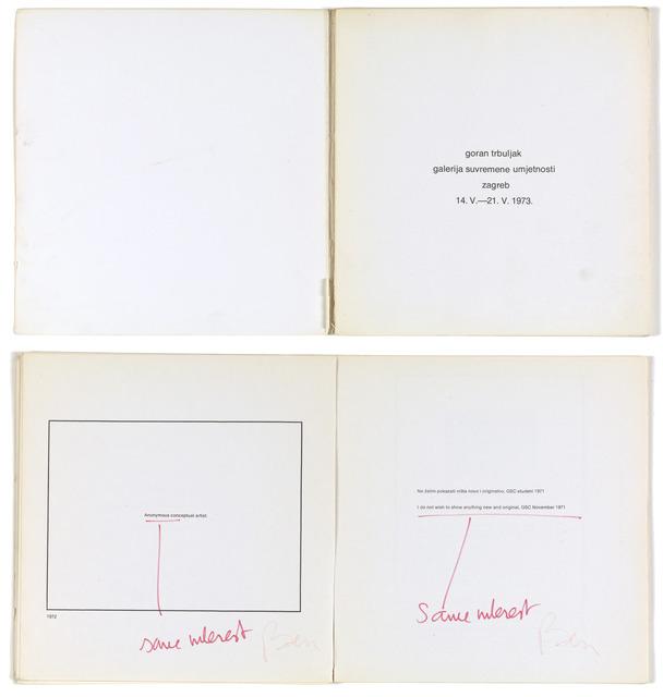 , 'Ben signe tout, moi anonyme je signe Ben,' 1973/1991, Galerija Gregor Podnar