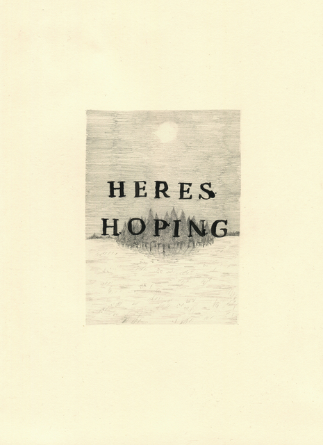 , 'Here's Hoping,' 2016, Lawrence Alkin Gallery
