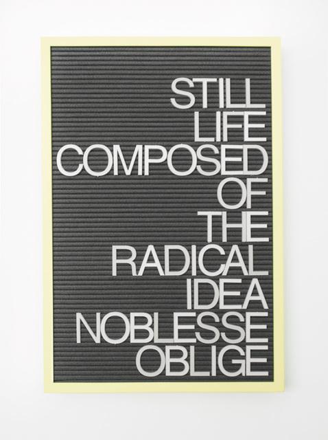 , 'Untitled / Noblesse Oblige,' 2017, Gavlak