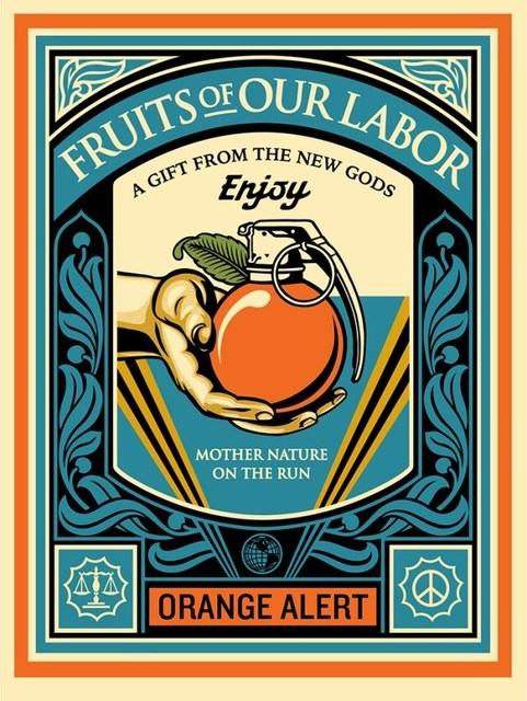 Shepard Fairey (OBEY), 'Fruits of our labor', 2015, Rudolf Budja Gallery