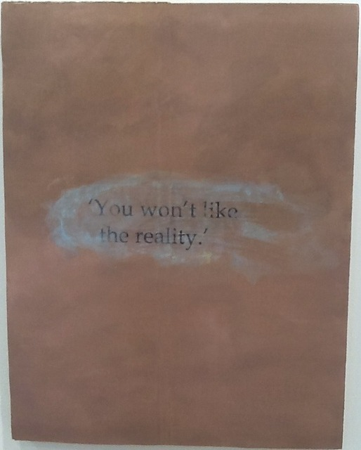 , ''You won't like the reality.',' 2014, Jane Lombard Gallery